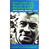 Stalking the Blue-Eyed Scallop, Euell Gibbons and Fodor's Travel Publications, Inc. Staff, 067950236X