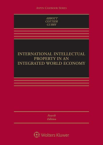 Pdf Law International Intellectual Property in an Integrated World Economy (Aspen Casebook)