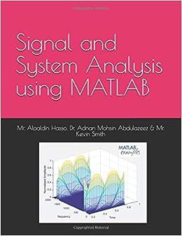 Signal and System Processing using MATLAB: Mr  Alaldin