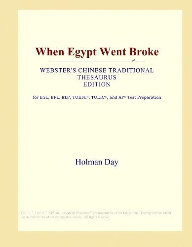 When Egypt Went Broke (Webster's Chinese Traditional Thesaurus Edition) by ICON Group International, Inc.