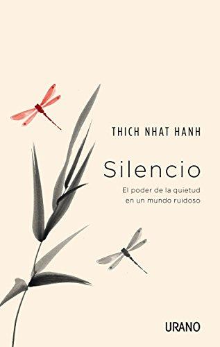 Silencio: El Poder De La Quietud En Un Mundo Ruidoso