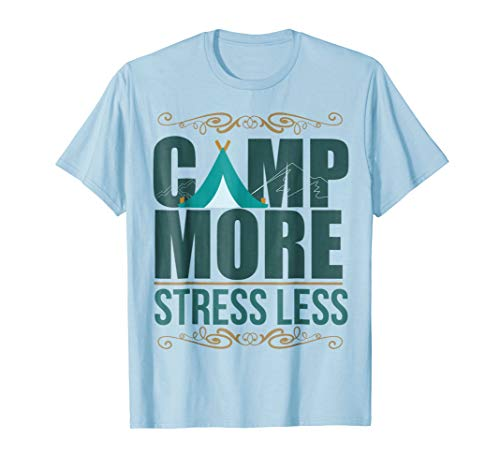Camping and Hiking Hiker Quote T-shirt -