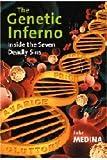 The Genetic Inferno, John Medina, 0521640644