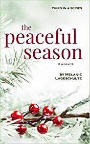 The Peaceful Season: a novel (Book 3)