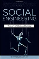 Social Engineering: The Art of Human Hacking Front Cover
