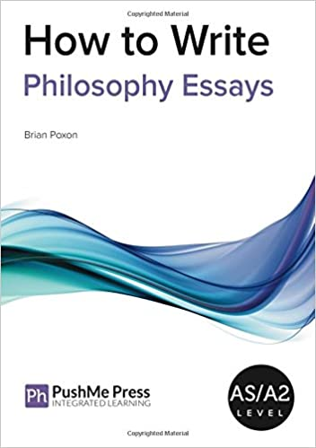 how to write philosophy essays brian poxon amazon how to write philosophy essays brian poxon 9781909618961 com books