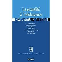 La sexualité à l'adolescence (Fondation pour l'enfance) (French Edition)