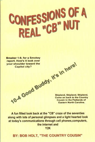 Confessions Of A Real CB Nut