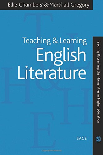 Teaching and Learning English Literature (Teaching & Learning the Humanities in HE series)