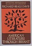 American Literature Through Bryant, 1585-1830, Richard Beale Davis, 0390254509