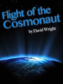 Flight of the Cosmonaut by [Wright, David]
