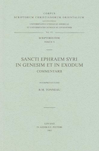 Sancti Ephraem Syri in Genesim et in Exodum commentarii. Syr. 72. (Corpus Scriptorum Christianorum Orientalium)