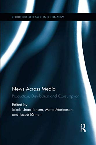 News Across Media (Routledge Research in Journalism)-cover