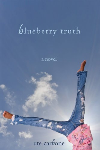 Book: Blueberry Truth by Ute Carbone