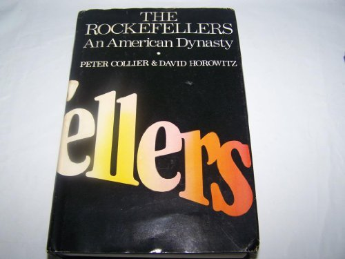 The Rockefellers: An American Dynasty by Peter Collier (1976-03-23)