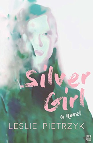 Silver Girl by [Pietrzyk, Leslie]