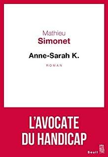 Anne-Sarah K., Simonet, Mathieu