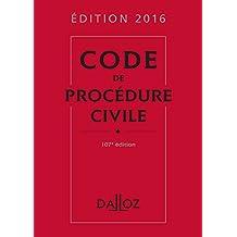 Code de procédure civile 2016 (Codes Dalloz Universitaires et Professionnels) (French Edition)