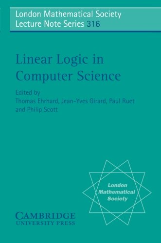 Linear Logic in Computer Science (London Mathematical Society Lecture Note Series) by Brand: Cambridge University Press