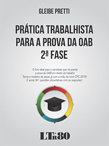 Prática Trabalhista para a Prova da OAB - 2ª Fase (Portuguese Edition) by [