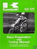 1987 KAWASAKI MOTORCYCLE KX 125 RACE PREP MANUAL