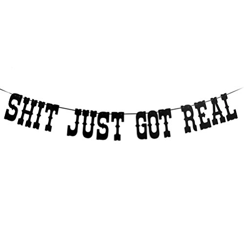 Shit Just Got Real Banner for Funny Engagement Bachelorette Party Wedding Reception Decorations