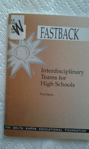 Interdisciplinary Teams for High Schools (Fastback Series)