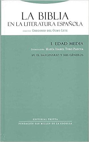 La Biblia en la literatura española I/1: Edad Media. El imaginario ...