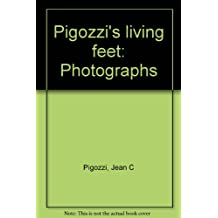 Pigozzi's living feet: Photographs