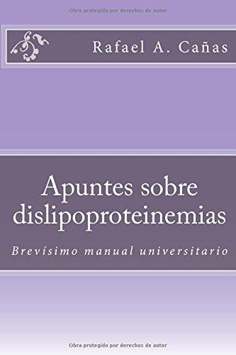 Descargar Libro Apuntes Sobre Dislipoproteinemias: Volume 1 Dr Rafael A. Cañas