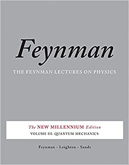 image for The Feynman Lectures on Physics, Vol. III: The New Millennium Edition: Quantum Mechanics (Feynman Lectures on Physics (Paperback)) (Volume 3)