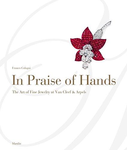 In Praise of Hands: The Art of Fine Jewelry at Van Cleef & Arpels