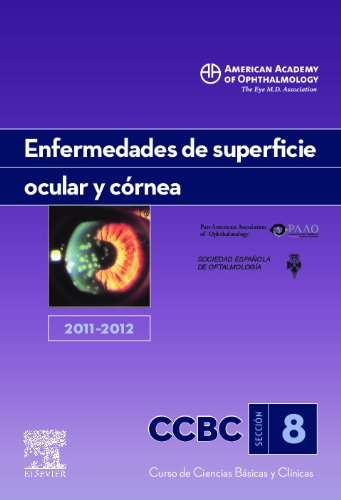 Descargar Libro Enfermedades De Superficie Ocular Y Córnea. 2011-2012 American Academy Of Ophthalmology (aao)