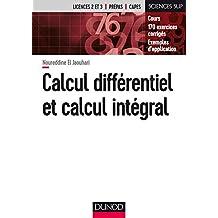Calcul Différentiel et Calcul Intégral: Cours et 170 Exer.corr.