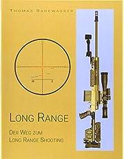 Long Range: Der Weg zum Long Range Shooting