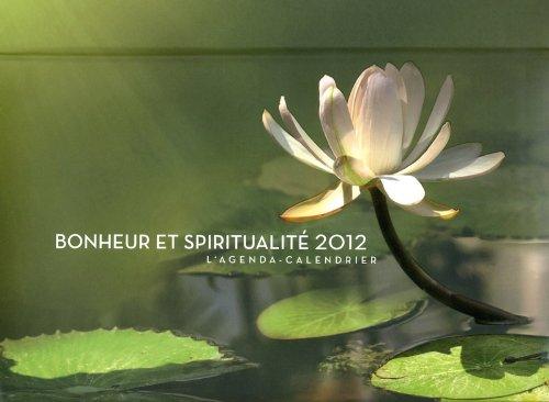 AGENDA CALENDRIER BONHEUR ET SPIRITUALITE 2012
