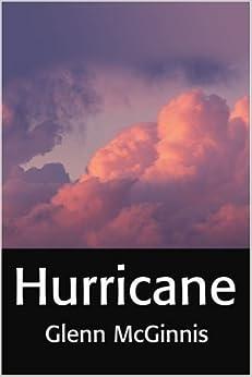 Hurricane by Glenn McGinnis (2001-07-09)