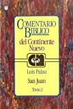 Comentario Biblico Continente Nuevo, Luis Palau, 1560631155