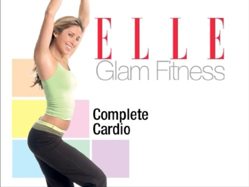 Elle Glam Fitness - 45 Minutes of a Complete Cardio Dance Inspired Workout - Cardio Workouts Video