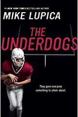 The Underdogs Kindle Edition