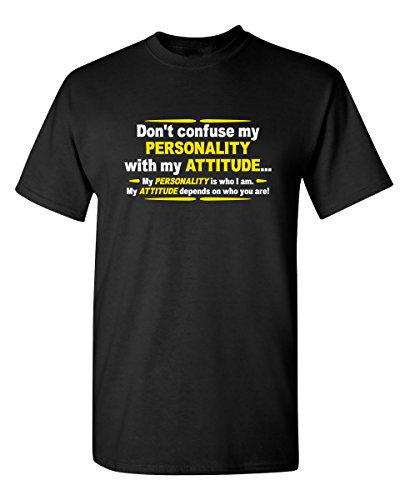 My Personality with My Attitude Graphic Novelty Sarcastic Funny T Shirt XL Black (The Best Way To Get Revenge On Someone)