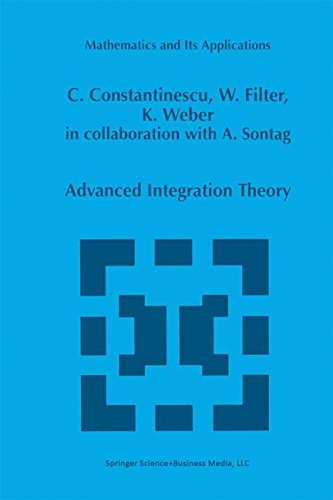 Advanced Integration Theory (Mathematics and Its Applications)