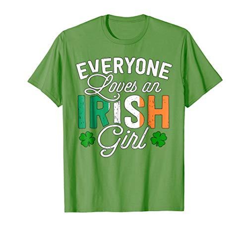 (Cute Everyone Loves An Irish Girl Saint Patrick T-shirt)