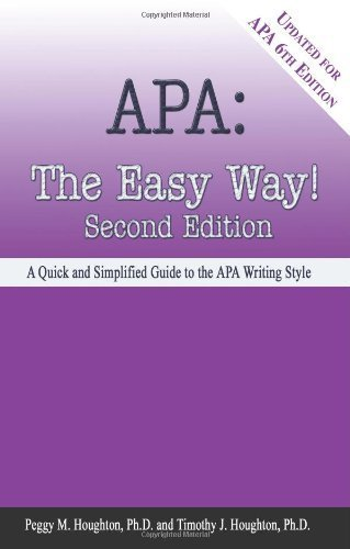 APA: The Easy Way! [Updated for APA 6th Edition] 2nd by Peggy M. Houghton, Timothy J. Houghton (2009) Paperback