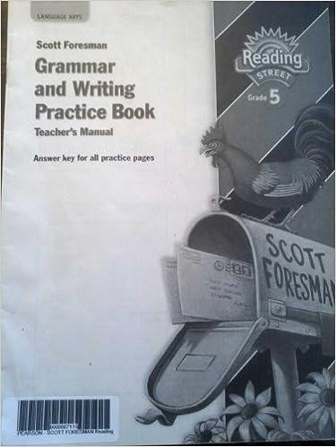 Scott foresman grammar and writing practice book teachers manual scott foresman grammar and writing practice book teachers manual reading street grade 5 9780328146444 amazon books fandeluxe Images