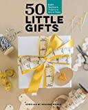 50 Little Gifts: Easy Patchwork Projects to Give or Swap