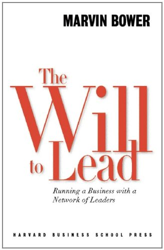 The Will to Lead: Running a Business With a Network of Leaders ()