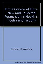 In the Crevice of Time: New and Collected Poems (Johns Hopkins: Poetry and Fiction)