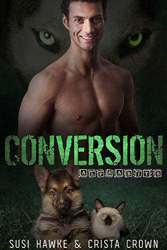 Conversion (Alphabits Book 3) by [Hawke, Susi, Crown, Crista]