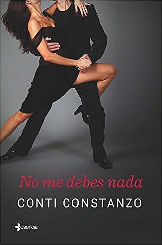 No Me Debes Nada By Conti Constanzo